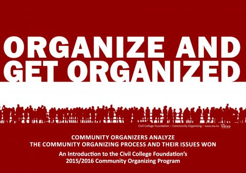 Organize and get organized! Community organizers analyze the community organizing process and their issues won. Booklet