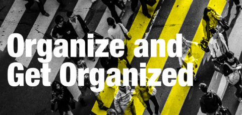 Organize and Get Organized! – Community Organizers Analyze the Community Organizing Process and Their Issues Won (2017-18)